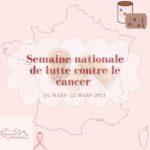 La semaine nationale de lutte contre le cancer